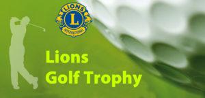 Lions Golf Trophy 300x144 - LIONS GOLF TROPHY 2018